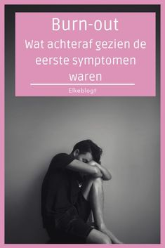 De eerste symptomen van mijn burn-out Stress Burnout, Le Moral, How To Be A Happy Person, Outing Quotes, Adrenal Fatigue, Health Problems, Self Help, Personal Development, Self Love