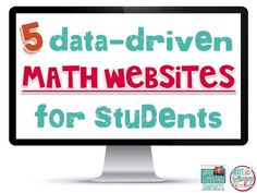 5 Data-Driven Math Websites for Students! These sites are perfect for math centers, classrooms and extra math practice at home. Elementary Math, Upper Elementary, Websites For Students, School Websites, Just In Case, Just For You, Math Coach, Third Grade Math, Fourth Grade