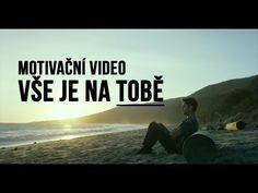 Motivační Video - Vše Je Na Tobě - YouTube Paper Towns, Les Brown, It Works, Health Fitness, Youtube, Songs, Music, Quotes, Movie Posters