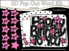 3D Happy Birthday TO YOU Stars with Ages 5 to 13 Pop Out Word Card  by Carol Clarke 7 sheets in the KitCard FontCard Back3 Pop Out LayersPop Out Card Front and Back2 piece matching EnvelopeCoordinating backing paperGreetings SentimentOptional age stars  PLEASE NOTE This kit also includes optional age stars for ages 5 to 13 plus an extra polka dot star .... You choose whether to use an age or not A