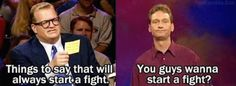 """When Ryan started a fight. 