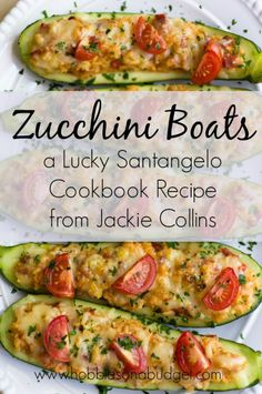 Lucky Santangelo Cookbook + Zucchini Boat Recipe - Hobbies On A Budget