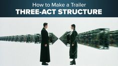 How to Make a Trailer - Editing Trailer Structure Three Act Structure, Story Structure, Shadow Of Mordor, Cold Open, Los Angeles Homes, Video Film, Made Video, Pirates Of The Caribbean, Mortal Kombat