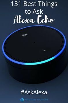 131 Best Things to Ask Alexa Echo Fun Questions To Ask, Funny Questions, This Or That Questions, Alexa App, Alexa Echo, Alexa Tricks, Alexa Commands, Amazon Alexa Skills, Amazon Hacks