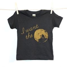 """No Dream is too small in this """"Moon"""" Tee. Encourage your kids to use their imagination in this soft shirt. For the kid that has it all and strives for more."""