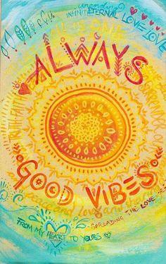 前向きな言葉集。「always good vibes」