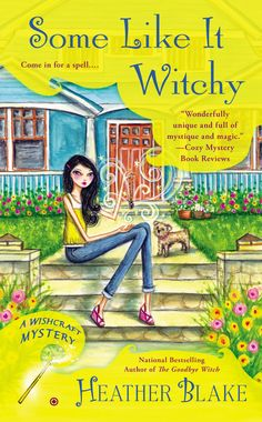 Some Like It Witchy, the 5th book in the Wishcraft mystery series by Heather Blake. May 2015