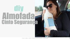 DIY Almofada de Cinto de Segurança | Karina Belarmino