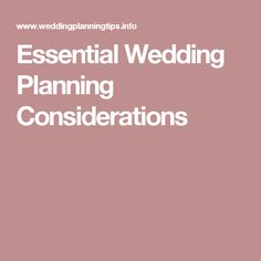 Essential Wedding Planning Considerations
