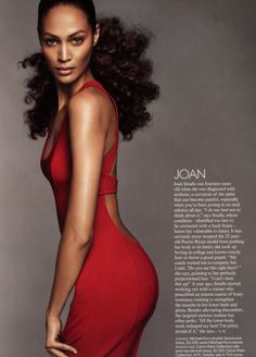 Joan Smalls. Illustrating that with exercise ectomorphs can have a shapely butt. My life has been made!