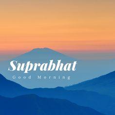 Suprabhat-good morning fourelephantsabroad.com