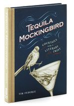 Tequila Mockingbird: Cocktails with a Literary Twist ModCloth.com -- for the literary drinker