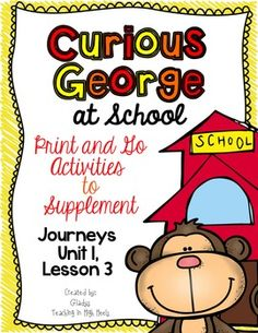 Curious George at School - Journeys First Grade Print and
