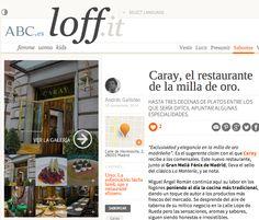 BLOG Loffit ABC Diciembre 2014 #prensa #caraymadrid #caray #restaurante #foodies #travel #food #comida #decoration #decor #design #gastronomy #gastro