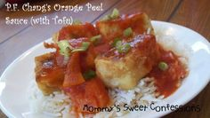 MOMMY'S SWEET CONFESSIONS: P.F. Chang's Orange Peel Sauce (with Tofu, Chicken, or Shrimp)