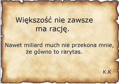 Większość... Best Quotes, Funny Quotes, Days For Girls, Motivational Quotes, Inspirational Quotes, Mind Power, More Than Words, Poetry Quotes, Quotations