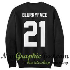 Blurryface 21 Pilots Twenty One Pilots Sweatshirt Back