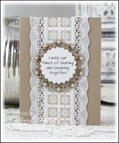 Dietrich Designs: Miss Our Times Wplus9, Stampendous stamps; crochet lace 'miss you' card.