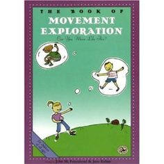 The Book of Movement Exploration: Music & Movement ideas