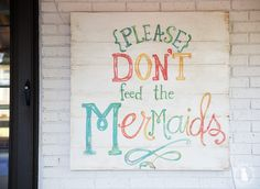please don't feed the mermaids - the handmade home