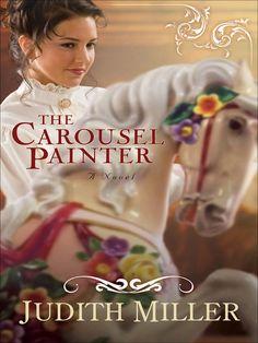The Carousel Painter - Judith Miller(such a good book<3 )
