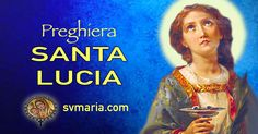 PREGHIERA A SANTA LUCIA PROTETTRICE DELLA VISTA