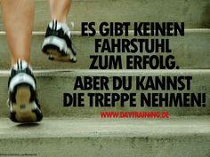 Es gibt keinen Fahrstuhl zum #Erfolg. Aber Du kannst die Treppe nehmen…