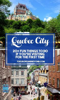 As the official capital of the province of Quebec and one of the oldest settlements in North America, Quebec City requires very little presentation. The city is truly deserves a lot more than a rushed, quick-let's-move-on-to-the-next-place few hours. First time in Quebec City? Here's everything you need to know. http://toeuropeandbeyond.com/things-to-do-in-quebec-city/ #travel #Quebec #Canada