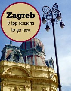 Top 9 Reasons to Visit Zagreb, Croatia