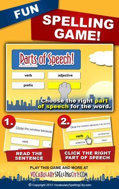 Use Parts of Speech on VocabularySpellingCity.com to provide students with the opportunity to identify the part of speech for each spelling and vocabulary word. Parts of Speech can help students remember, understand and apply their new list of spelling and vocabulary words.