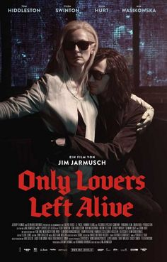 Only Lovers Left Alive Jim Jarmusch Vampire German Text Movie Poster 11x17