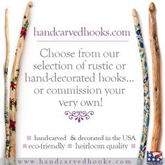Handcarved Crochet Hooks, hand decorated, or rustic, made to order if you like <3