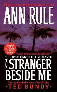 The Stranger Beside Me by Ann Rule, http://www.amazon.com/dp/1416559590/ref=cm_sw_r_pi_dp_bwjrqb10DR11Q  Story of Ted Bundy
