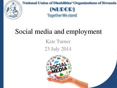 A presentation I prepared on social media and employment for a workshop for young Rwandans who have a disability
