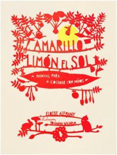 Ilustrado por la artista argentina Johanna Wilhelm con papercuts (una técnica de papel recortado), Amarillo limón el sol resulta una colorida, imaginativa y delicada edición para compartir con niños de 3 años en adelante.