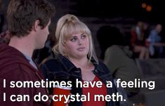 When she exemplified self-discipline. | 14 Times Fat Amy Had All The Answers