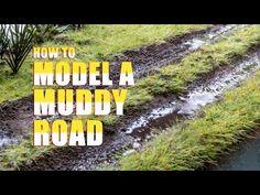 How to Model Muddy Roads - Kathy Millatt