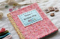 Would love to make for the next sweet little baby that comes along. There is a book called S for Stitch that has different little pics for each letter to embroider. The trick is coming up with a cute book like this.