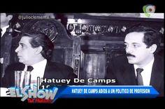 Hatuey De Camps: Adiós A Un Político De Profesión En El Show Del Mediodía
