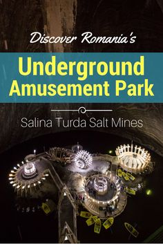 Discover Romania's Underground Amusement Park - Salina Turda Salt Mines | Tracie Travels - You won't want to miss this hidden treasure in the Transylvania region of Romania. Find travel and photography tips for visiting this subterranean wonderland!  https://tracietravels.com/2017/06/romania-underground-amusement-park-salina-turda-mines/