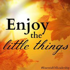 #inspire #quote #enjoy #life #EssentialOilLeadership
