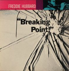 Freddie Hubbard Breaking Point Blue Note Record Cover