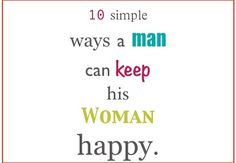 10 Simple Ways a Man Can Keep His Woman Happy