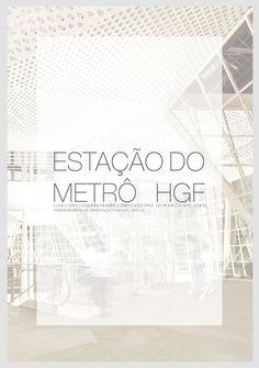 TFG UFC - Estação do metrô HGF 2015.2  Estação do metrô HGF - Trabalho Final de…