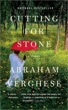 """Life, too, is like that. You live it forward, but understand it backward. It is only when you stop & look to the rear that you see the corpse caught under your wheel."" Cutting for Stone by Abraham Verghese. Pinner writes: ""A riveting family story of forbidden love & family secrets. Ethiopia becomes your homeland, Matron, Ghosh, Marion & Shiva Stone become your friends & neighbors."""