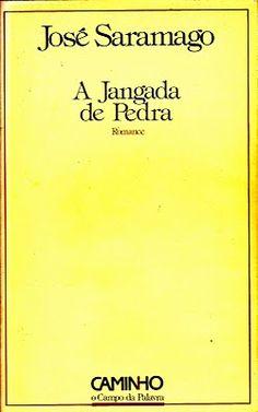"""José Saramago - """"A Jangada de Pedra"""" (1986)"""