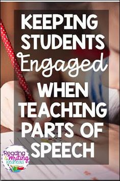Keeping students engaged while teaching parts of speech
