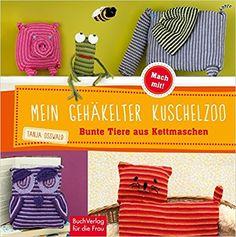 https://www.amazon.de/Mein-gehäkelter-Kuschelzoo-Bunte-Kettmaschen/dp/3897985101/ref=sr_1_fkmr0_1?ie=UTF8