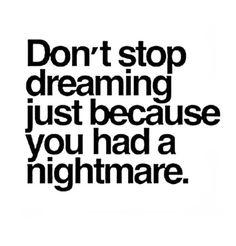 #dontstopdreming