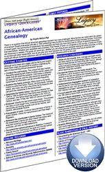 Legacy QuickGuide™: African-American Genealogy - PDF Edition.  The African-American Genealogy Legacy QuickGuide™ guide will assist you, whether you are sitting at your computer looking for online resources, or trying to connect with other researchers. #genealogy #ebooks